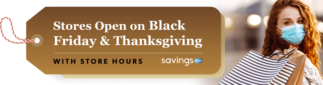 Stores Open on Black Friday and Thanksgiving