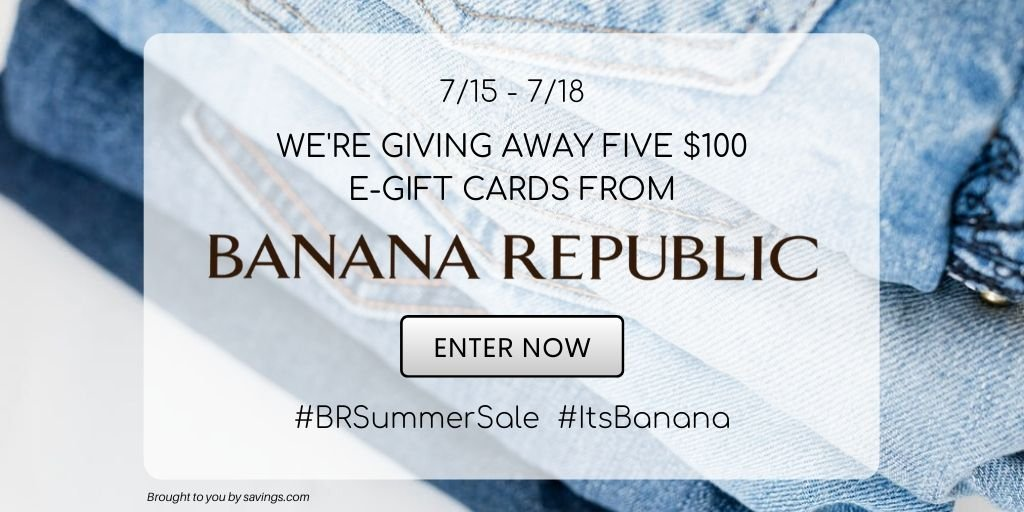 Win a $100 e-gift card from Banana Republic.