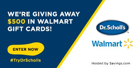Dr. Scholl's giveaway: Enter to win a Walmart Gift Card ...