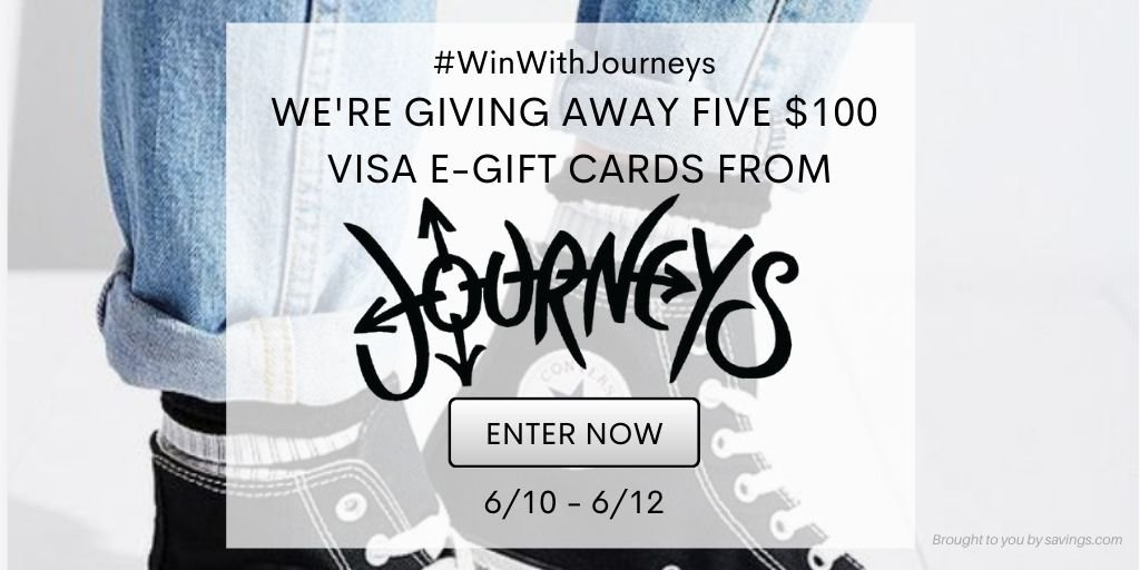 Win a $100 Visa e-gift card from Journeys.