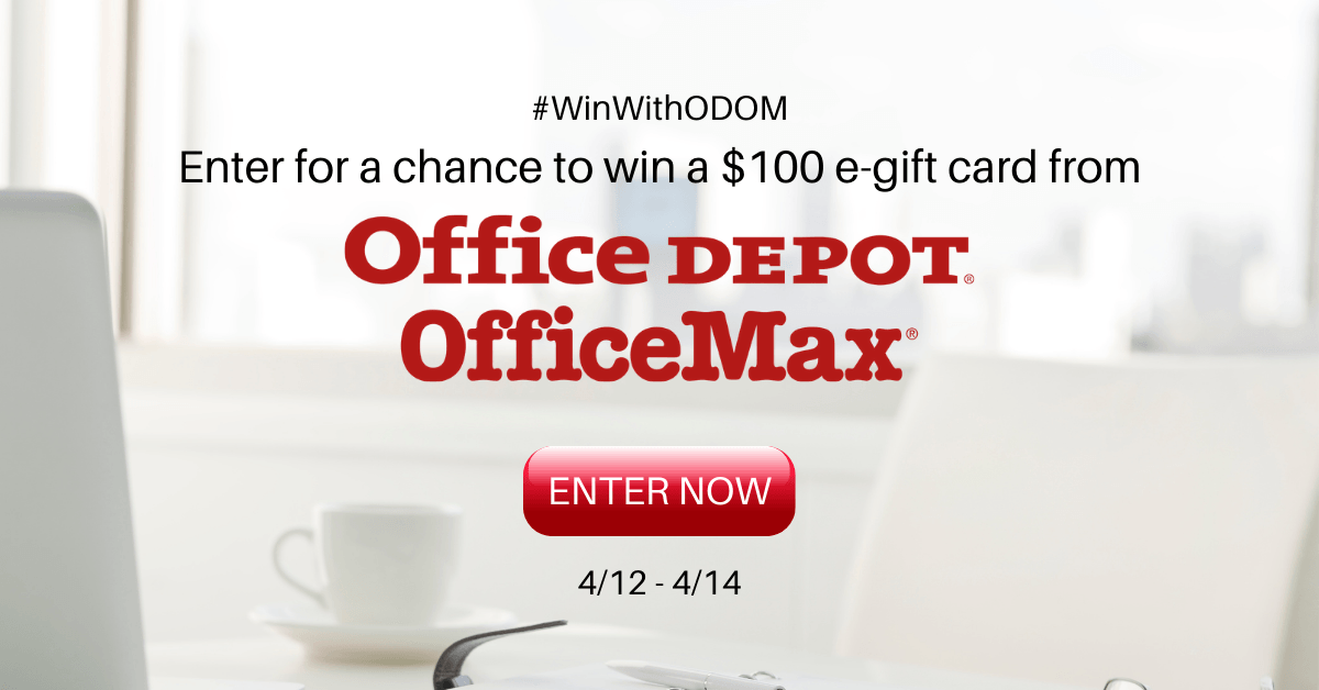 ✏️Win a $100 Gift Card To Office Depot/Office Max